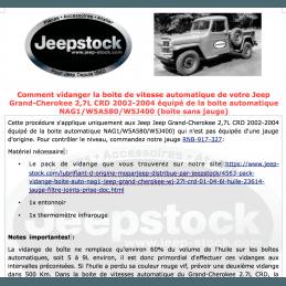 Document Comment vidanger la boite auto du Jeep Grand-Cherokee 2,7L CRD 2002-2004 équipé de la boite automatique NAG1 sans jauge